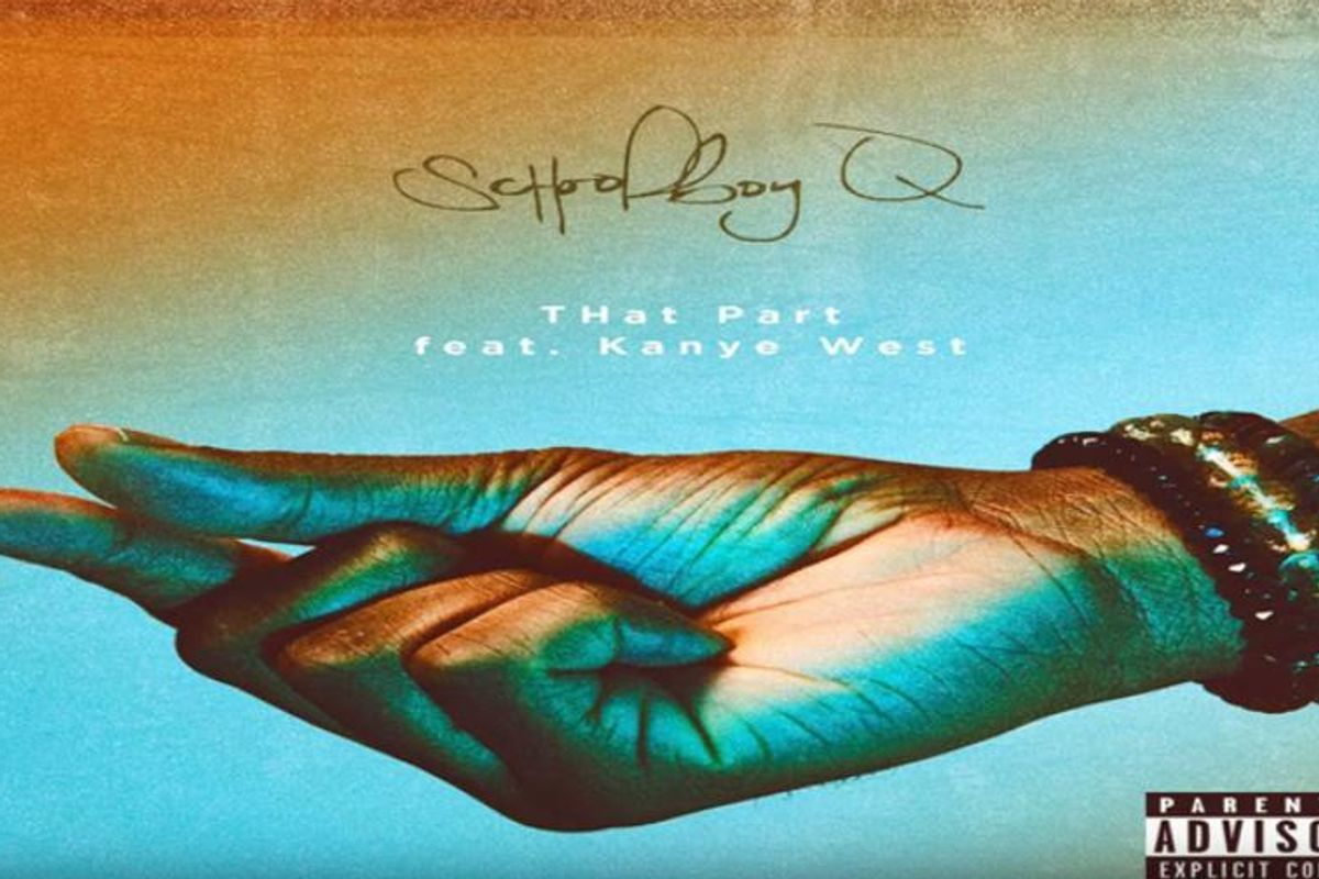 ICYMI: Listen to ScHoolboy Q's New Track, Featuring Kanye West