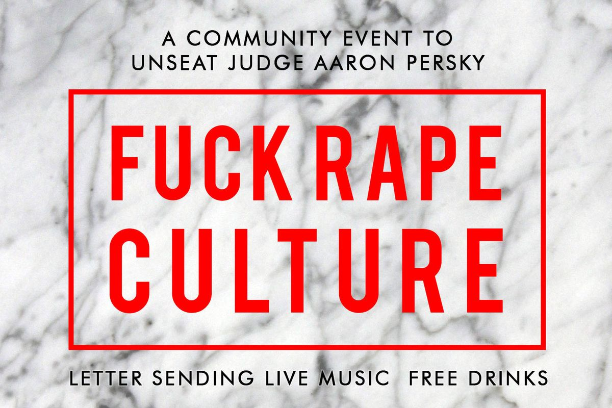 This Secret Feminist Society Is Throwing a Warehouse Party to Unseat the Stanford Rape Trial Judge