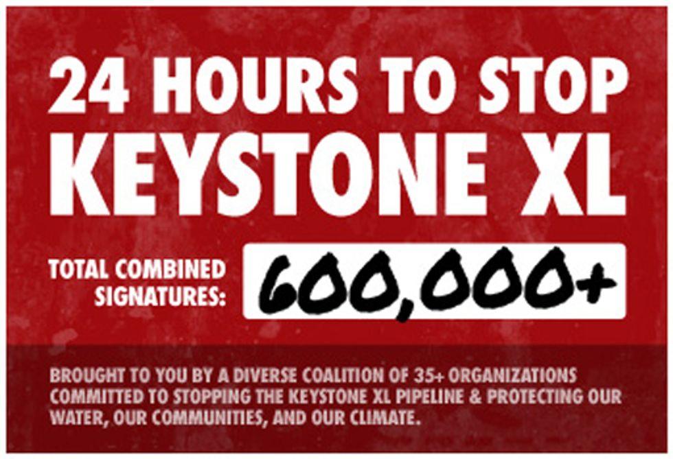 More than 600,000 Say No to Keystone XL