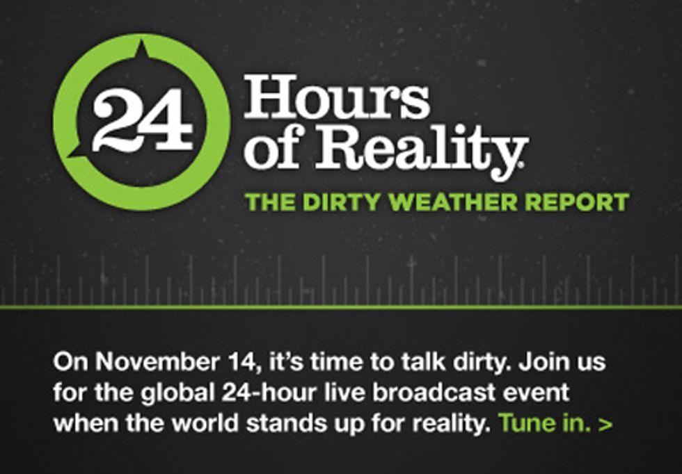 24 HOURS OF REALITY: The Dirty Weather Report