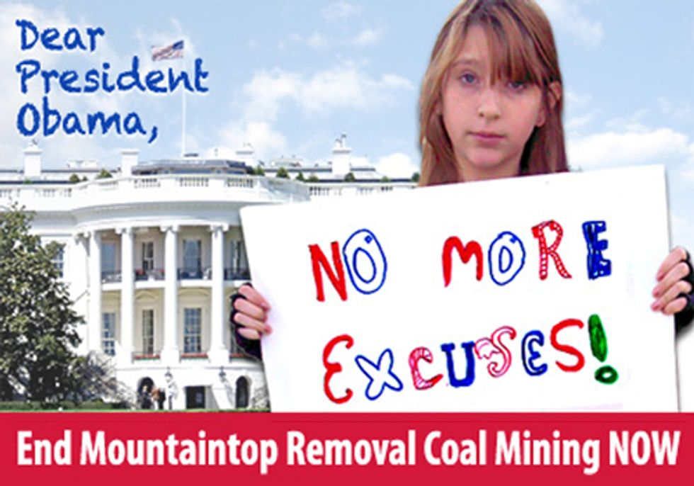 No More Excuses, Mr. President, End Mountaintop Removal Now