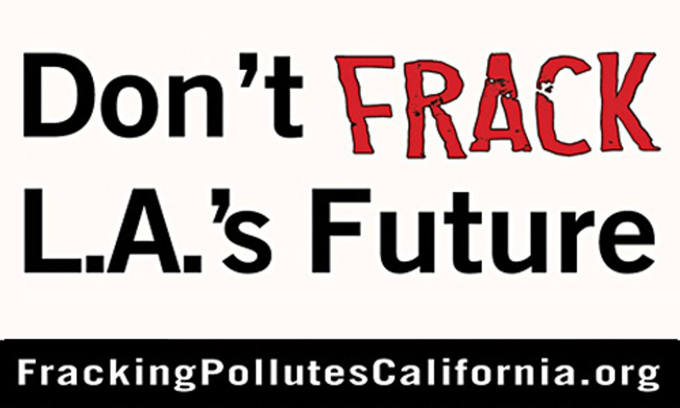'Don't Frack L.A.'s Future' Billboard Targets Oil Industry Air Pollution