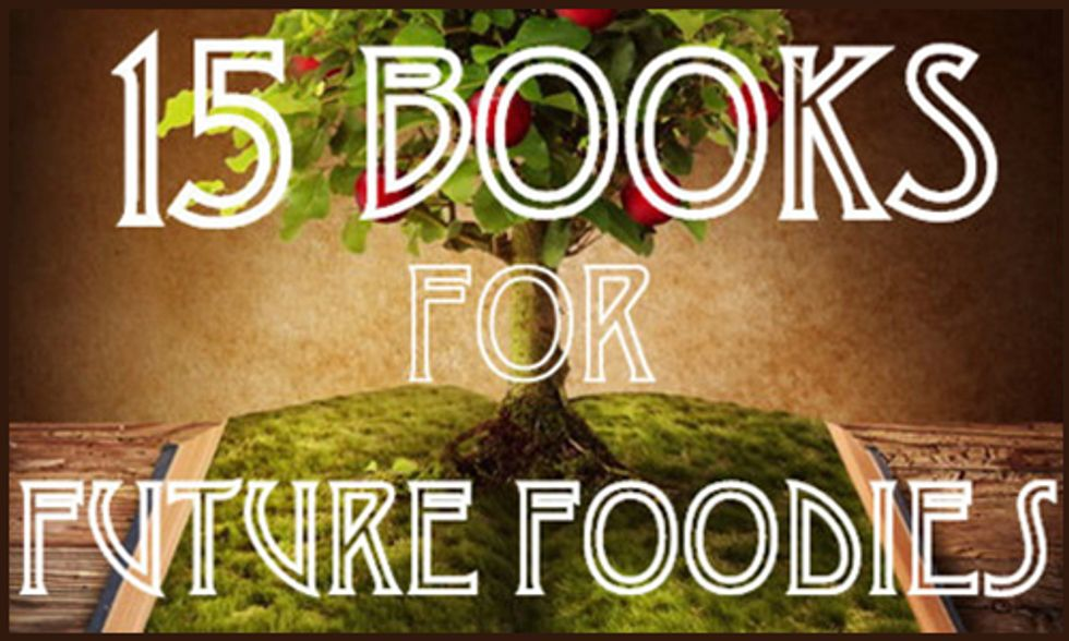 15 Books For Future Foodies