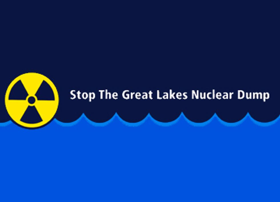 Stop the Great Lakes Nuclear Waste Dump
