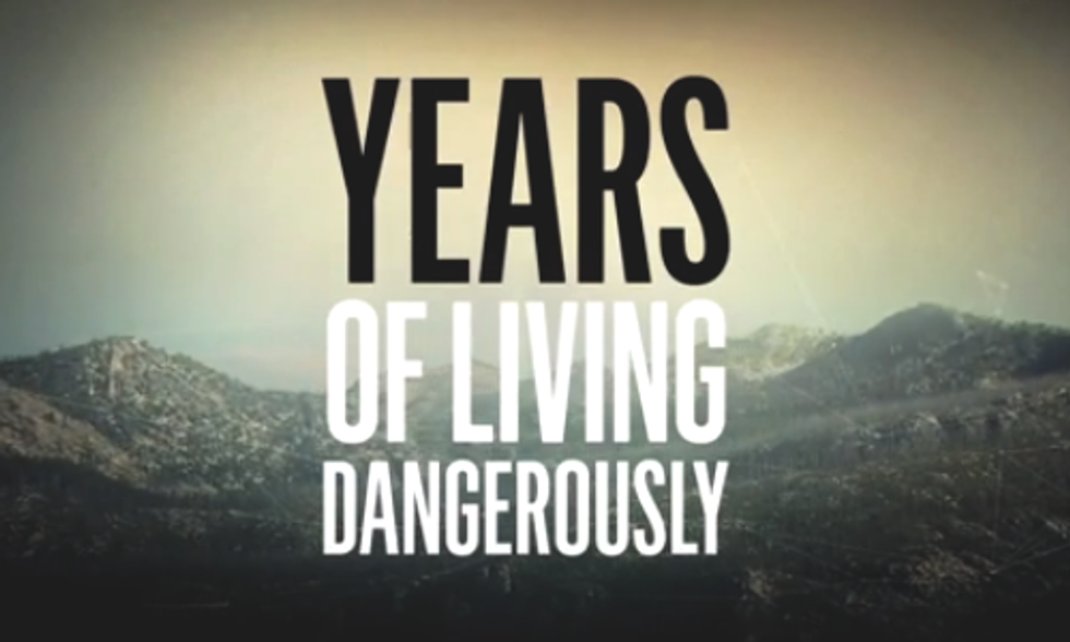 Watch Full First Episode of 'Years of Living Dangerously,' Showtime's Landmark Series on Climate Change