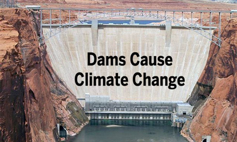 Dams Cause Climate Change, They Are Not Clean Energy
