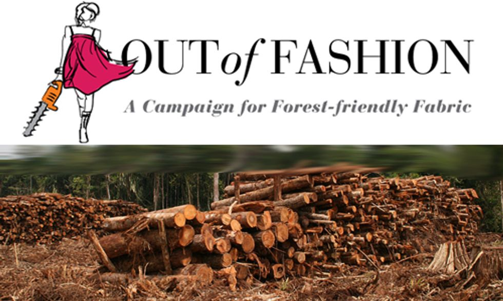 'Out of Fashion' Campaign: Preserving the World's Endangered Forests
