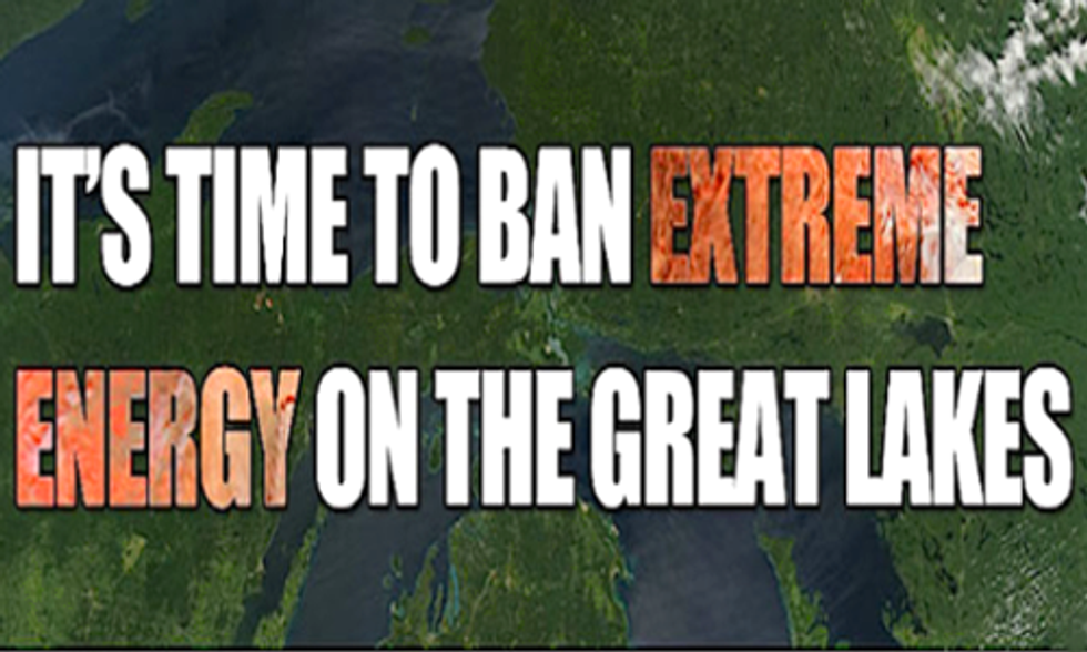 Report Details How Extreme Energy Extraction Threatens the Great Lakes