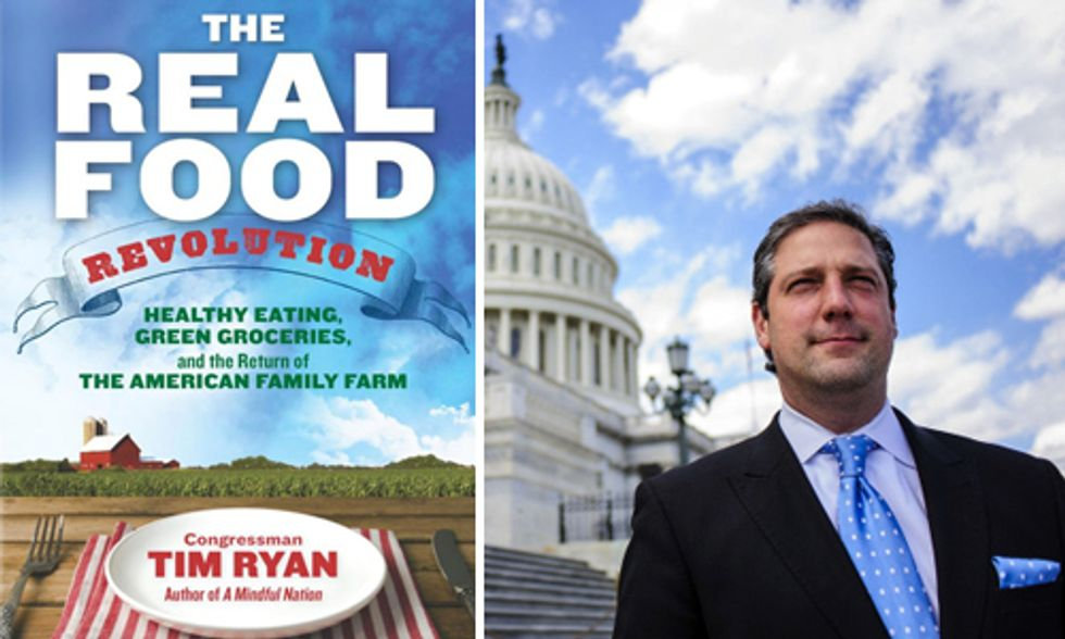 The Real Food Revolution: Congressman Tim Ryan's Manifesto for a New Food System