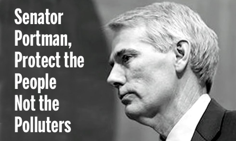 Sen. Portman, Protect the People Not the Polluters