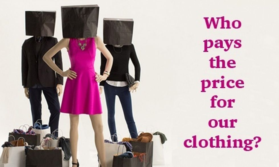 The True Cost of Cheap Clothing