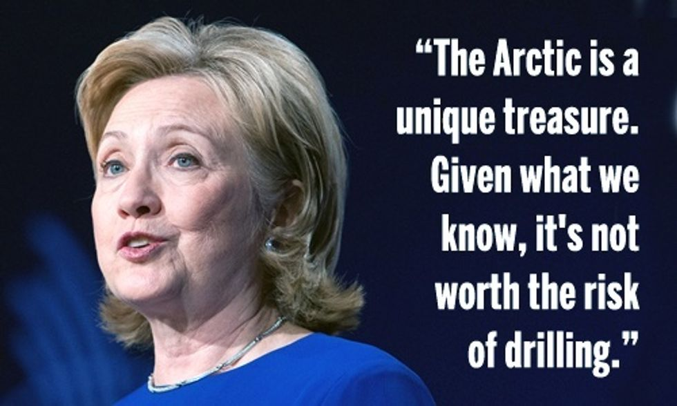 Hillary Clinton: Arctic Drilling Is 'Not Worth the Risk'