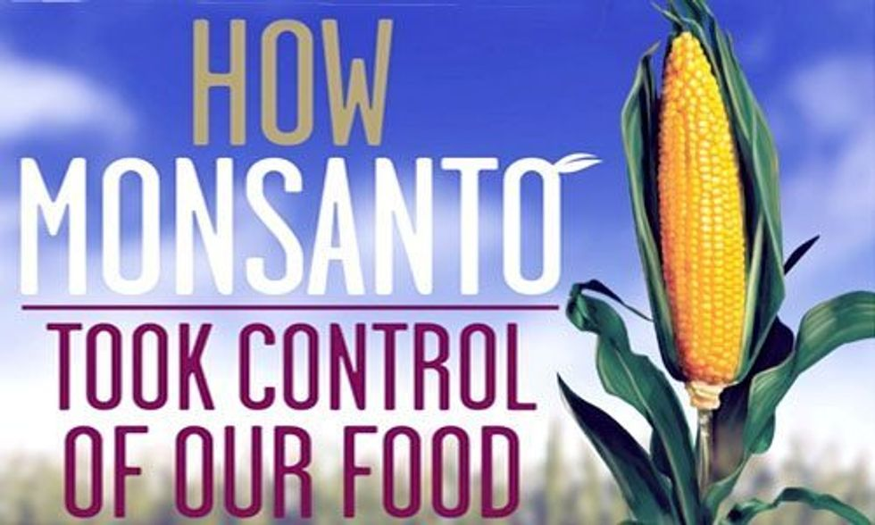 How Monsanto Took Control of Our Food System
