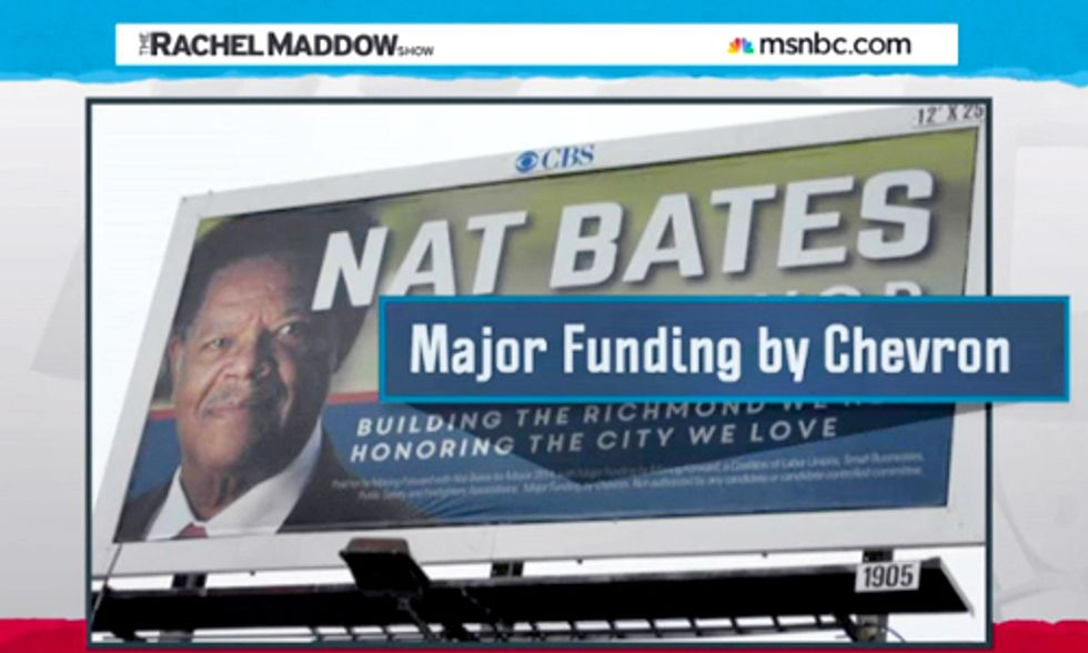 Rachel Maddow: Chevron Spends Big Bucks to Buy Local Election