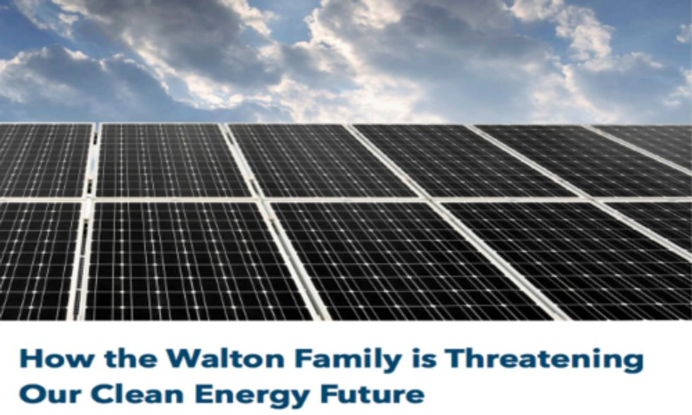 Walmart's Walton Family Threatens America's Renewable Energy Future