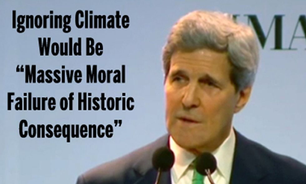 John Kerry: Ignoring Climate Would Be 'Massive Moral Failure of Historic Consequence'