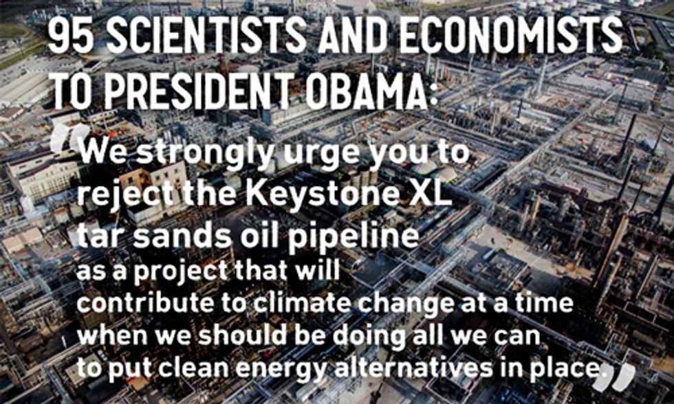 95 Scientists and Economists Call on Obama to Veto Keystone XL Pipeline Bill