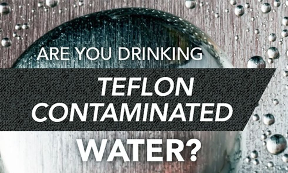 Are You Drinking Teflon Contaminated Water?