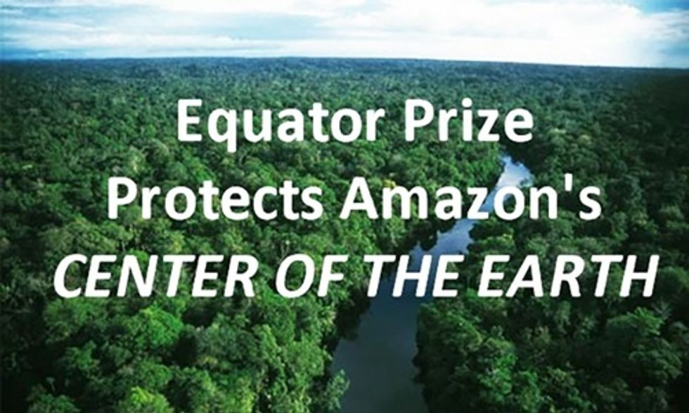 Equator Prize Protects Amazon's 'Center of the Earth'