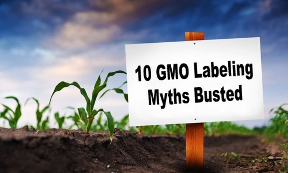 10 GMO Labeling Myths Busted