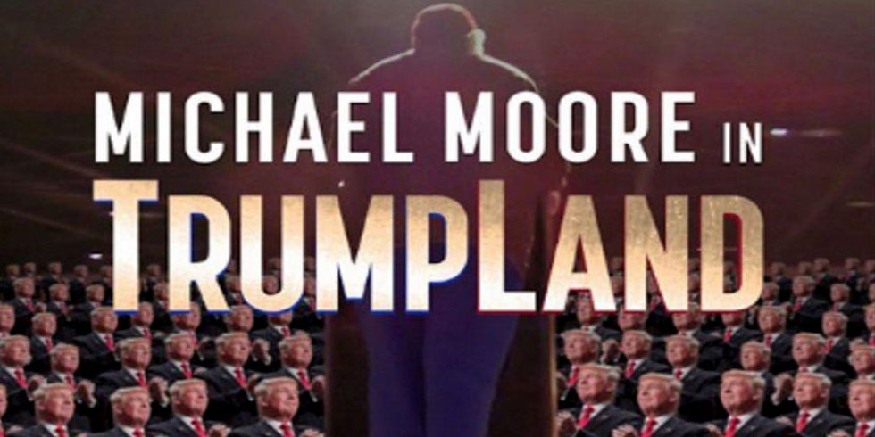 Want to Watch Michael Moore's Trumpland? Now's Your Chance