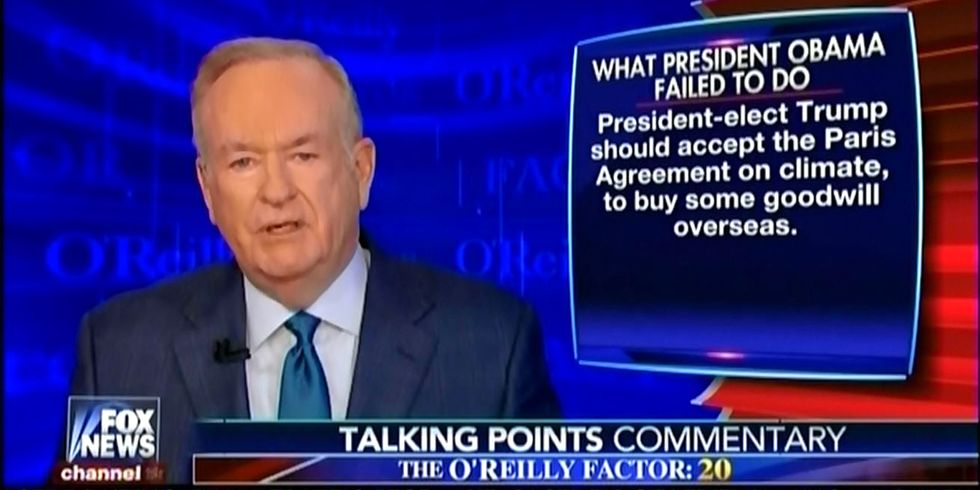 Even Bill O'Reilly Thinks Trump 'Should Accept the Paris Treaty on Climate'