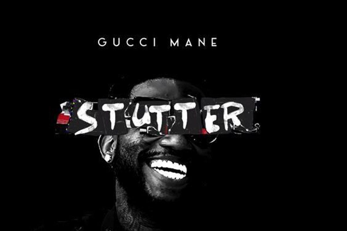 "Listen to Gucci Mane's New Track ""Stutter"""