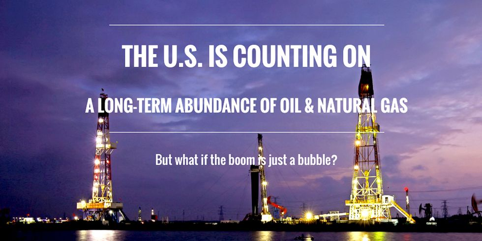 What if the Fracking Boom Is Just a Bubble?