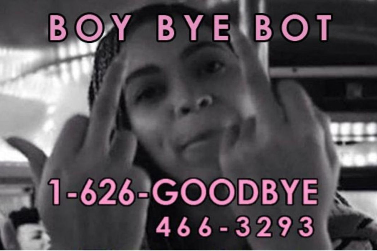 Meet Boy Bye Bot: the Fake Number That Will Text Back Fuckboys For You