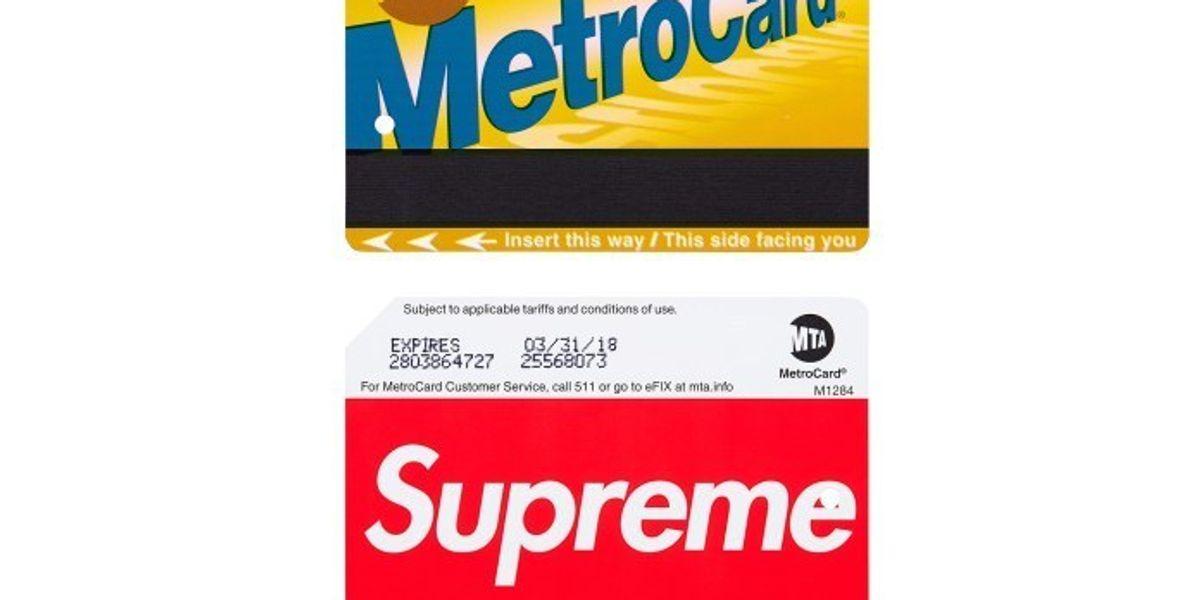 Hypebeast Alert: The MTA Is Selling Supreme-Branded MetroCards