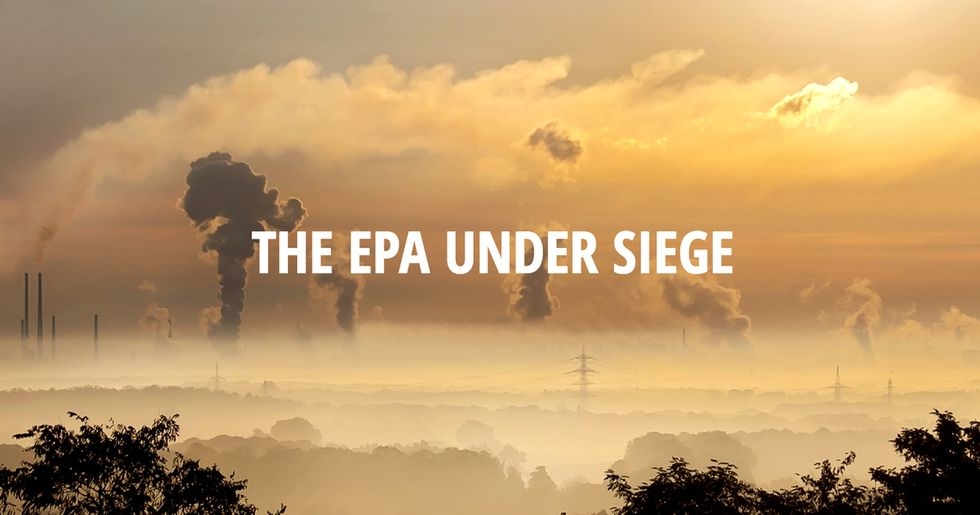 50+ Interviews With EPA Staff: Trump Poses 'Greatest Threat' to Agency in 47-Year History