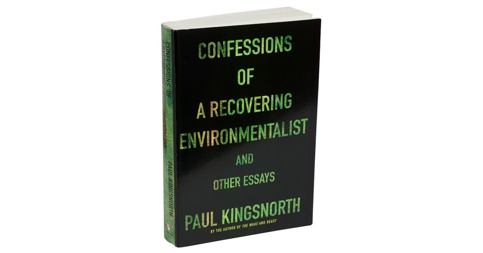 Confessions of a Recovering Environmentalist