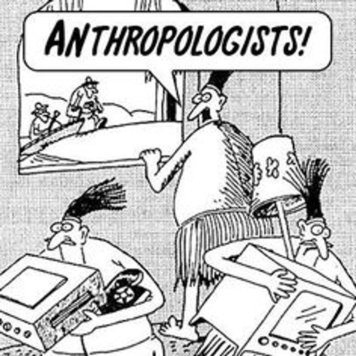 4 Reasons Anthropology Is Important