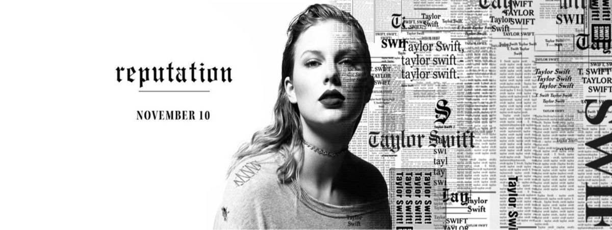 Taylor Swift, Reputation, And Me