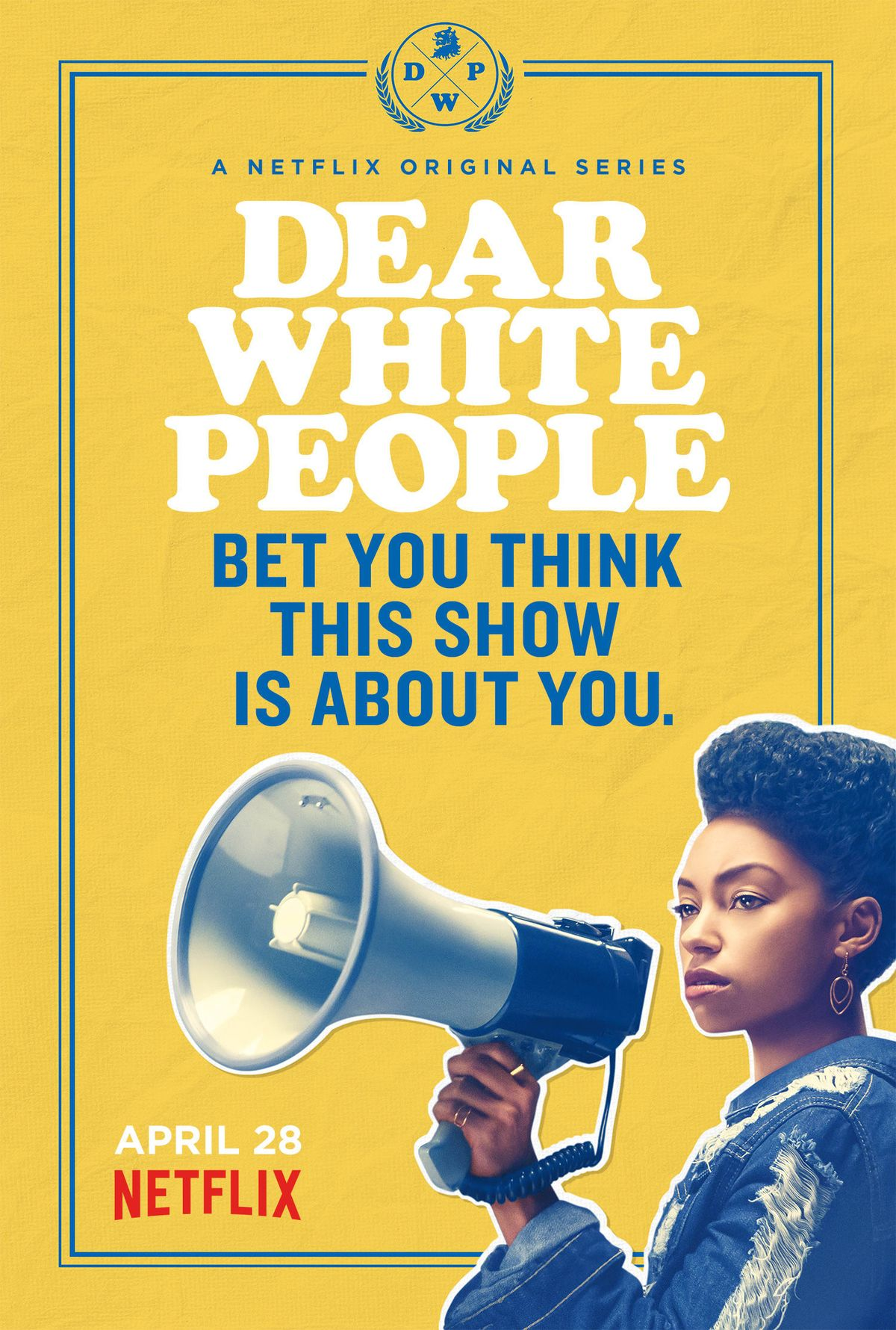 Dear White People: An Awakening
