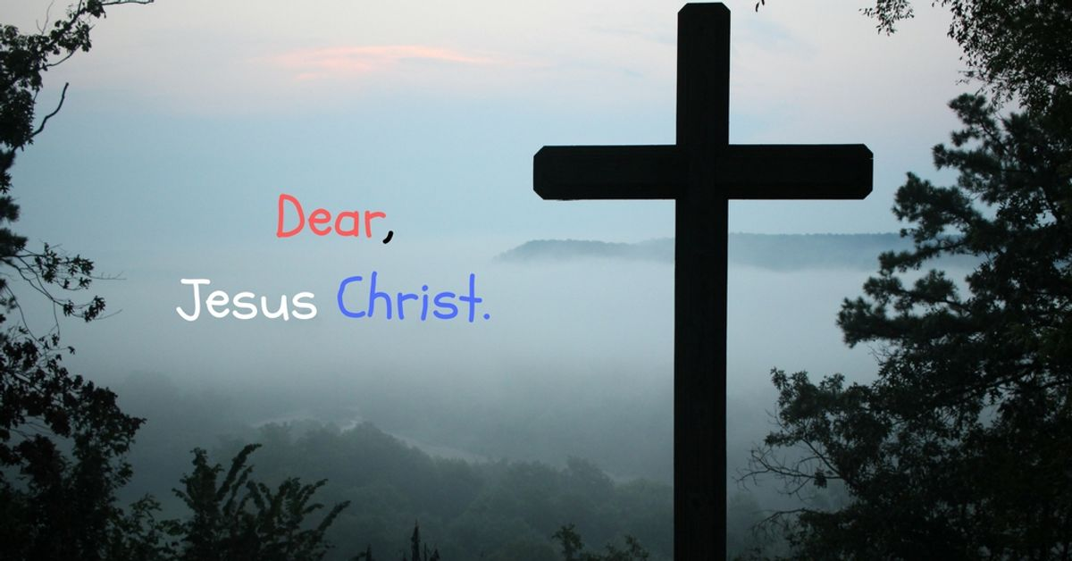 A Letter To Jesus Christ