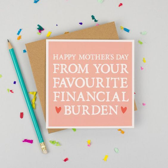 11 Hilarious And Unconventional Mother's Day Cards