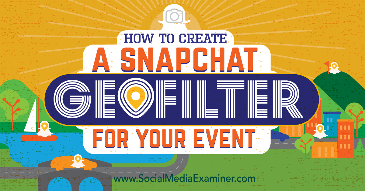 Creating Your Own Snapchat Geofilter