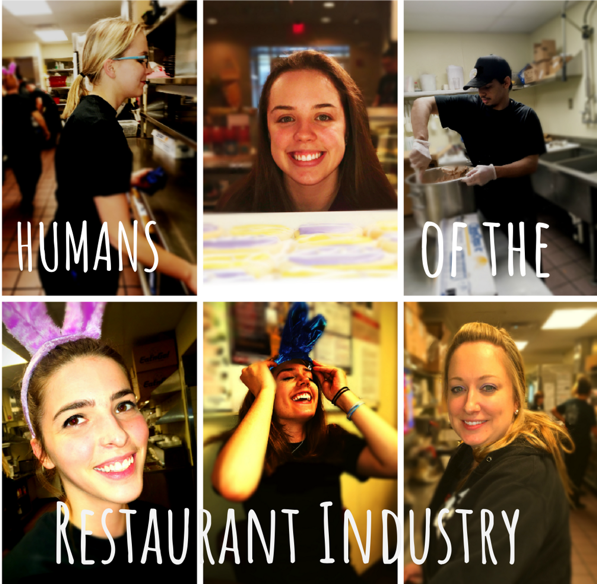 Humans Of The Restaurant Industry