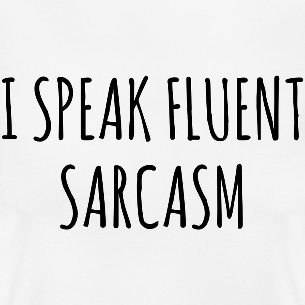 10 Things You Know To Be True If You're A Sarcastic A**hole Trying To Date