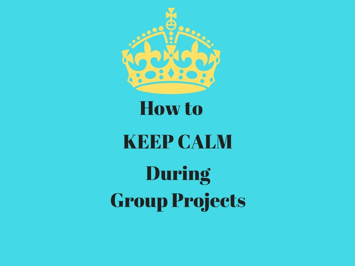 How to Keep Calm During Group Projects