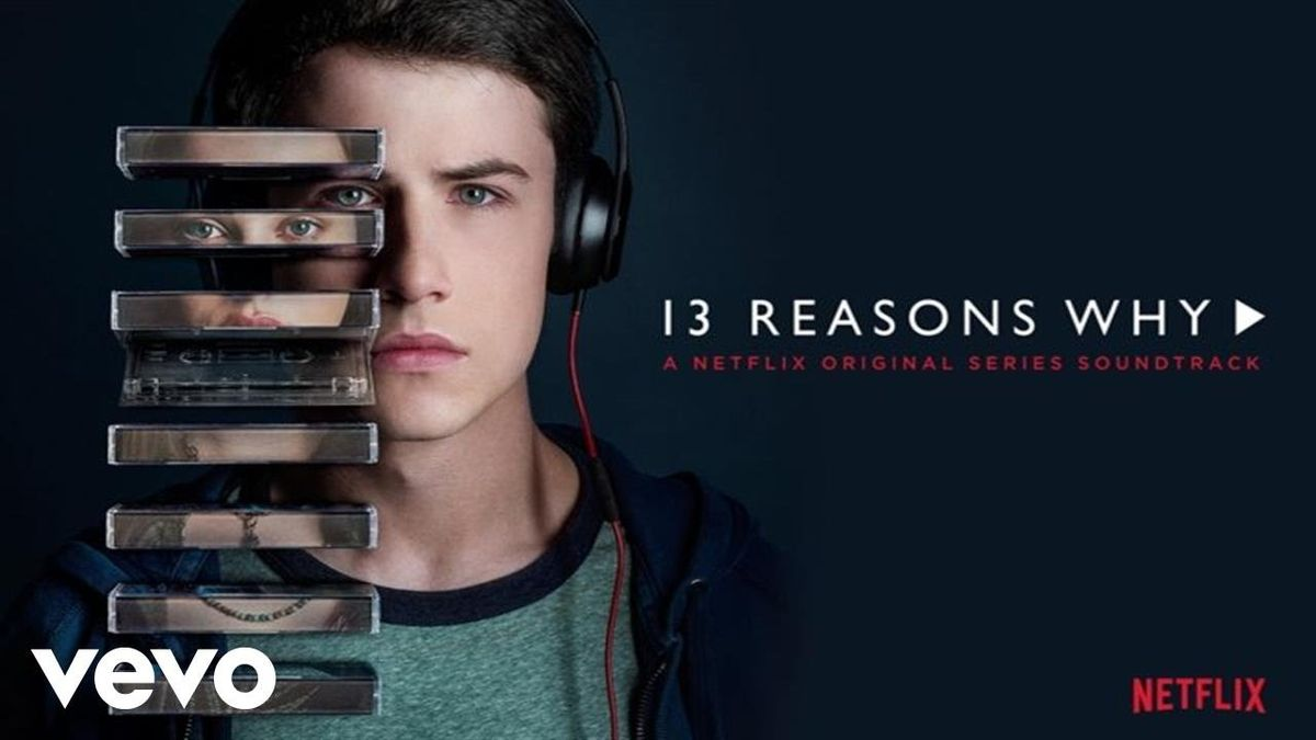 "Why You Should Watch ""13 Reasons Why"""