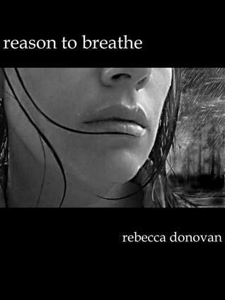 Reason to Breathe Rebecca Donovan