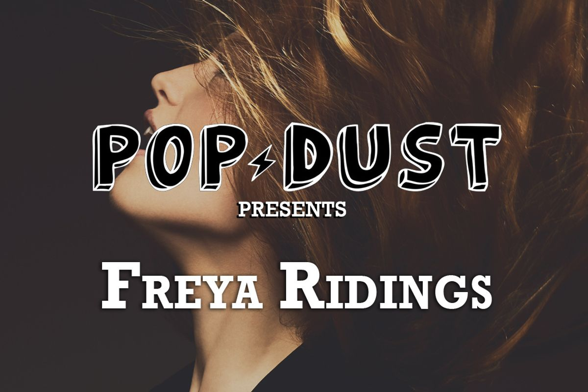 Popdust Presents Freya Ridings With A Hauntingly Sweet Voice