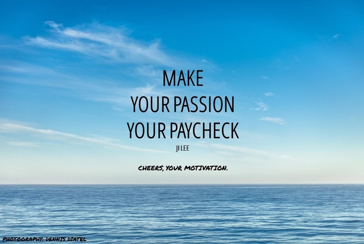 For Money or Passion?