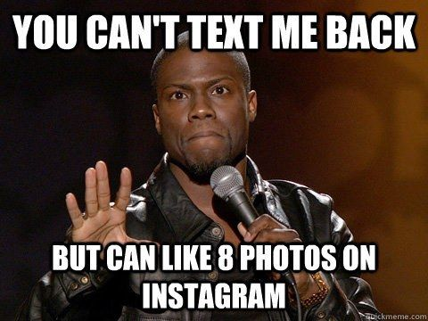 25 Responses To Your Friend Who Doesn't Text Back