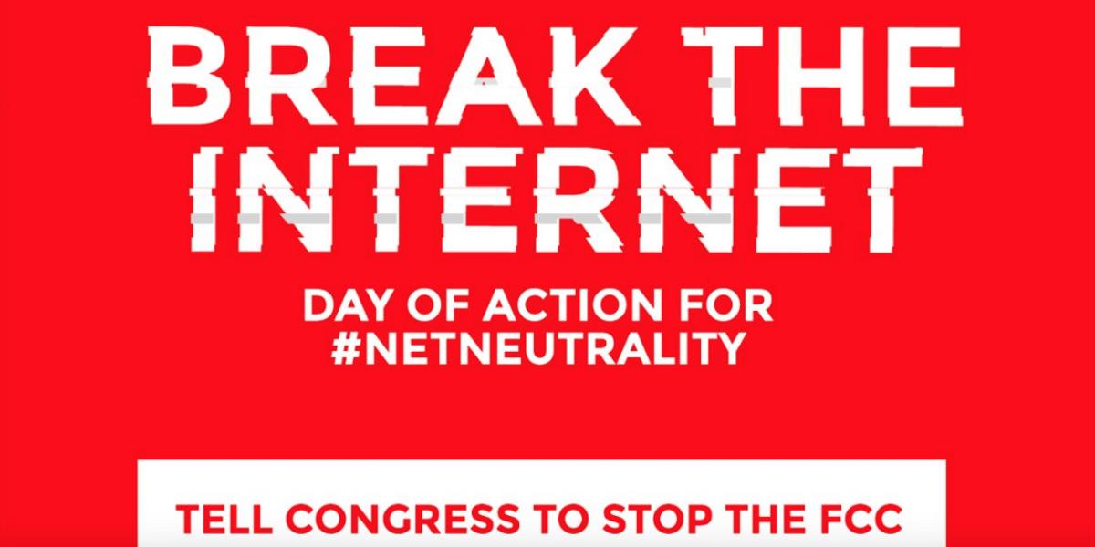 #BreakTheInternet Protest for Net Neutrality Takes Off