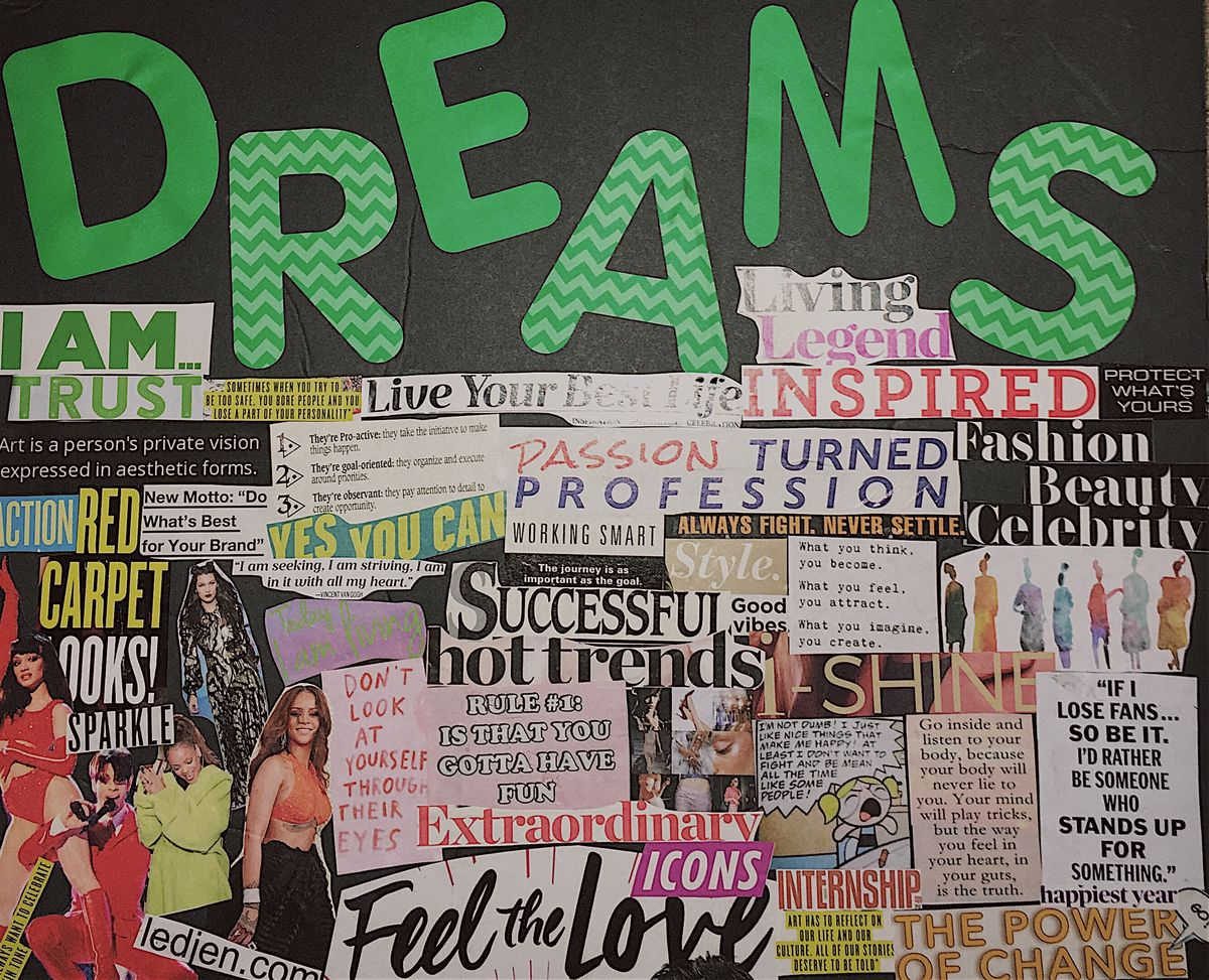 Everyone Should Make A Vision Board And Live By It