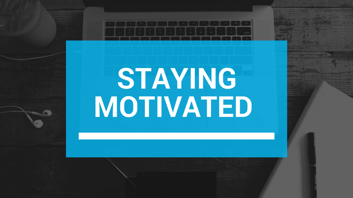 5 Tips For Staying Motivated For The Remainder Of The Semester