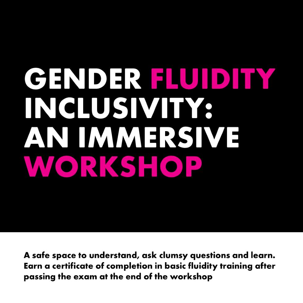 Gender Fluidity Workshop